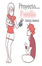 Proyecto Familia by MarruitaYamamoto