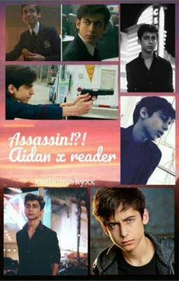 Assassin!?! [Aidan Gallagher x Reader]