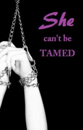 She can't be Tamed by creativityinabox