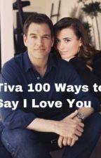 Tiva 100 Ways to Say I Love You  by PrimetimeDramafan82