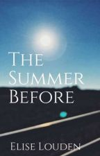 The Summer Before by liseloud