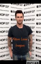 Adam Levine Imagines by Amazing_Beebo224