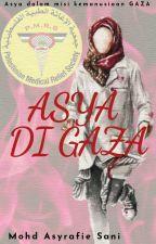 ASYA DI GAZA by Asyrafie