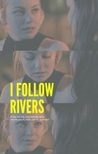 I follow rivers. by albalix