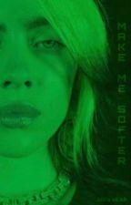 Make Me Softer // Billie Eilish by notbillieshoe