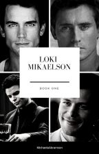 Loki Mikaelson (Book One) by MichaelaAbramson
