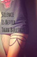 Silence Is Better Than Bullshit by ayebell