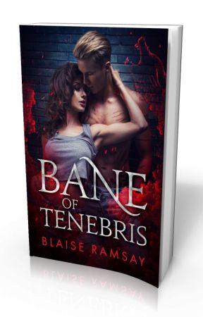 Bane of Tenebris by FyreSydePublishing