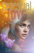 Celestial Love by SnowMusic1