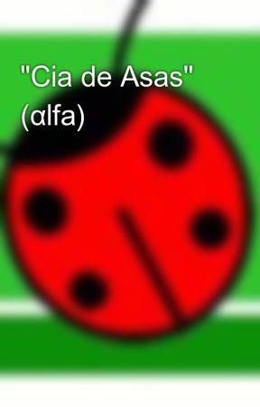 """Cia de Asas"" (αlfa) by mushisan"