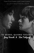 Te deseo, Quiero Tocarte וHopeV•× by BABYecstasy17
