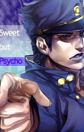 Sweet but psycho~ (Jotaro x f!reader x Kakyoin) by bananaspoon