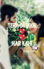 Tera Suroor....Har Kahi by DarlingReva