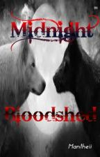 Midnight Bloodshed by Mantheii