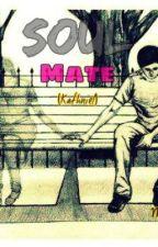 Soulmate (Kathniel) by MunCH_026