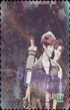 Playboy [HunHan] by byeongari_me