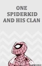 One Spiderkid and his Clan by solsticechild