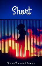 Short stories by KanaNeverSleeps
