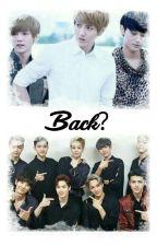 Back? by galaxyyarra