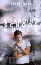 Boarding School Rules by Viner_Boys