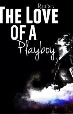 The Love Of A Playboy by RumSev