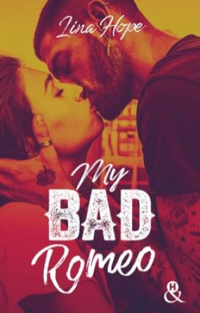 MY BAD ROMEO                       [ ÉDITÉ CHEZ HARPER COLLINS - COLLECTION &H ] by LinaMaddox