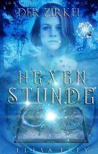 Hexenstunde: Der Zirkel by ElisaFrey