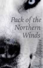 Pack of the Northern Winds {book 1: Wolfdog Series} by Sodapop_