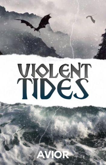 VIOLENT TIDES (gxg)