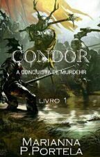 CONDOR:A CONQUISTA DE MURDEHR by MarianaPortela