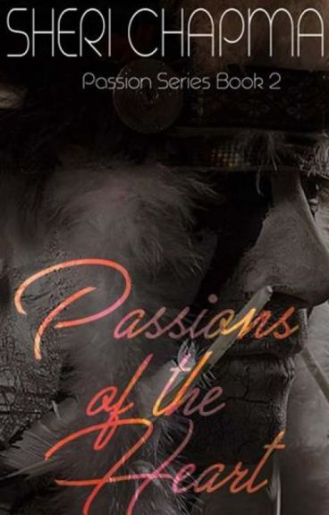 Passions of the Heart - BOOK 2 of PASSION series