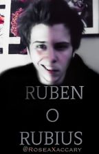 RUBÉN O RUBIUS © by RoseaXaccary