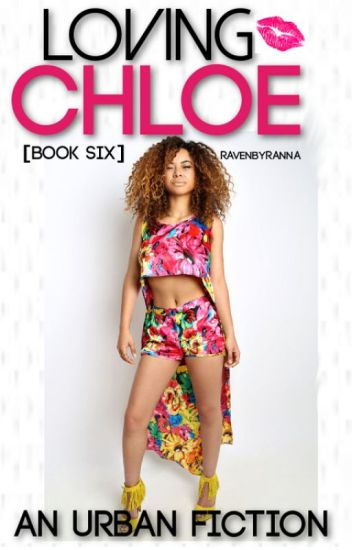 Loving Chloe (BOOK 6)