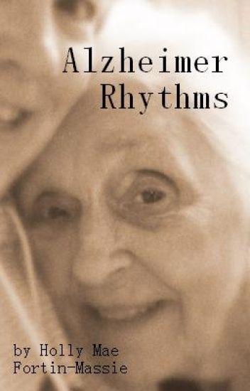 Alzheimer Rhythms