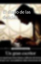 El diario de las delicias by MrWriter2