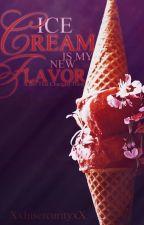 Ice Cream is My new Flavor  by XxinsercurityxX