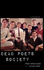 Dead Poets Society Preferences + Imagines  by jexxawrites