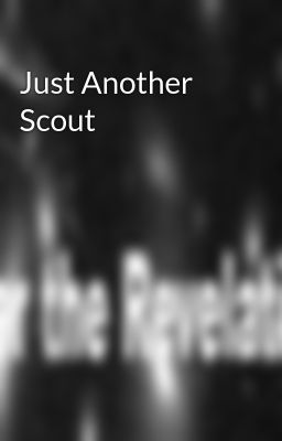 Just Another Scout