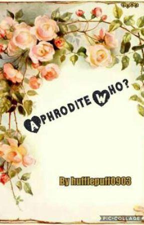 Aphrodite Who? by Izzie090305