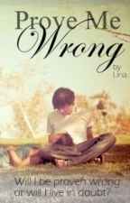 Prove Me Wrong by Linaballerina