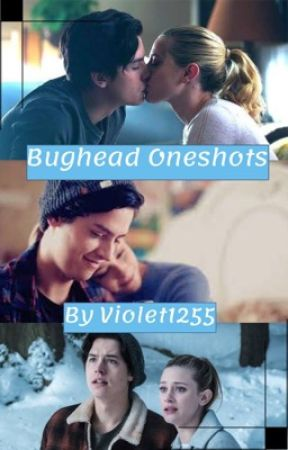 Bughead Oneshots by Violet1255