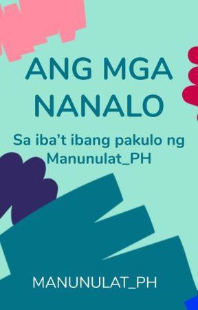 Ang Mga Nanalo by Manunulat_PH