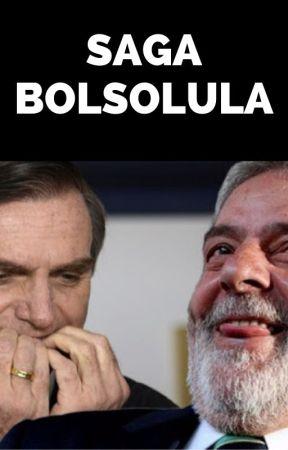 BOLSOLULA - A MAIOR HISTÓRIA DE AMOR E OBSESSÃO DE UM PAÍS SUB-DESENVOLVIDO. by theantagonistoficial