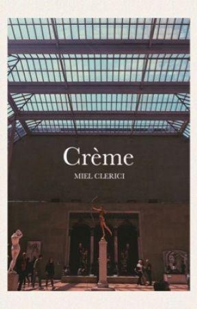 Crème by mielclerici
