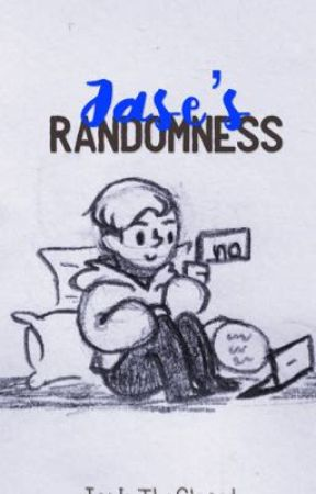 Jase's Randomness by JayInTheCloset