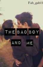 the bad boy and me by fab_gab11