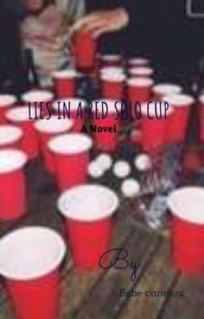 Lies Wattpad On Solo In Party Cup Red - A