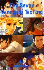 The Seven Demigods Texting- A Percy Jackson Fanfiction by ewhite9