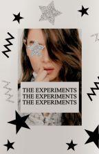 THE EXPIREMENTS ( original idea ) by -aliciawalker