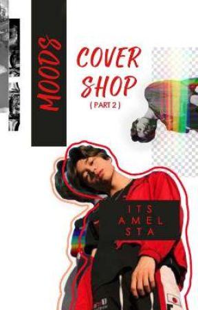 Moods; cover shop [ Open ] by itsamelsta